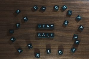 "Scrabble tiles that say ""stay safe."""